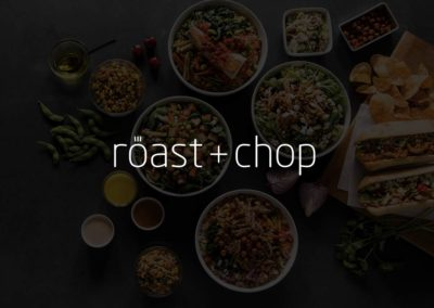 Roast + Chop